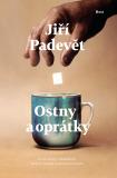 Ostny a oprátky - Jiří Padevět