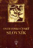 Ostravsko - český slovník - Pavel Janeček