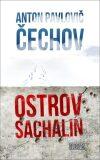 Ostrov Sachalin - Anton Pavlovič Čechov
