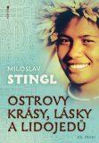 Ostrovy krásy, lásky a lidojedů 1 - Miloslav Stingl