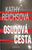 Osudová cesta - Kathy Reichs