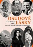 Osudové lásky - Stanislav Motl
