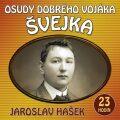 Osudy dobrého vojáka Švejka - Jaroslav Hašek,  Josef Somr, ...