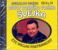 Osudy dobrého vojáka Švejka CD 9 a 10 - Jaroslav Hašek