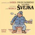 Osudy dobrého vojáka Švejka (raritní bonus ke kompletu 12CD) - Jaroslav Hašek