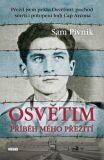 Osvětim Příběh mého přežití - Sam Pivnik
