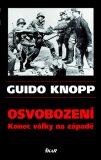 Osvobození - Guido Knopp