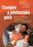 Osvojení a pěstounská péče - Zdeněk Matějček