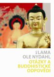 Otázky a buddhistické odpovědi - Lama Ole Nydahl