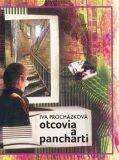 Otcovia a pancharti - Iva Procházková