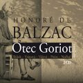 Otec Goriot - Honoré De Balzac