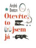 Otevřte, to jsem já - André Breton
