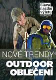 Outdoor oblečení. Nové trendy - Ivan Brezina