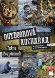 Outdoorová kuchařka - Petra Pospěchová