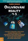 Ovlivňování reality 1-5 - Vadim Zeland