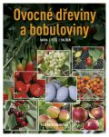 Ovocné dřeviny a bobuloviny - Adamsová Katharina