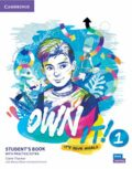 Own it! 1 Student´s Book with Practice Extra - Claire Thacker