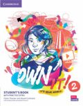 Own it! 2 Student´s Book with Practice Extra - Claire Thacker