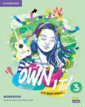 Own it! 3 Workbook - Annie Cornford