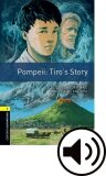 Oxford Bookworms Library 1 Pompei: Tiro´s Story with Audio Mp3 Pack, New - Walter Scott