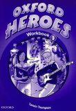 Oxford Heroes 3 Workbook - Jenny Quintana, ...