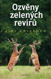 Ozvěny zelených revírů - Jiří Křivánek