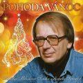 Pohoda Vánoc. Vánoční večer Miloslava Šimka v divadle Semafor - CD - Miloslav Šimek, ...