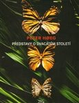 Představy o dvacátém století - Peter Hoeg