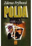 Polda - 3. vydání - Zdena Frýbová