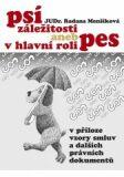 Psí záležitosti aneb v hlavní roli pes - Radana Menšíková