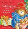 Paddington & Christmas Surprise - Michael Bond