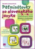 Päťminútovky zo slovenského jazyka pre 3. - 4. roč. základných škôl - Terézia Lampartová