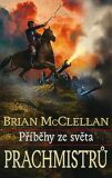 Příběhy ze světa Prachmistrů - Brian McClellan