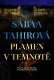 Plamen v temnotě - Sabaa Tahirová