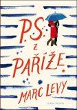 P.S. z Paříže - Marc Levy