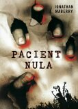 Pacient nula - Jonathan Maberry