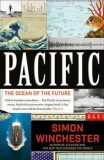 Pacific - The Ocean of the Future - Simon Winchester