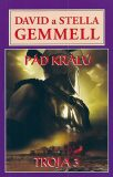 Pád králů - Trója 3 - David Gemmell