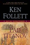 Pád titanov - Ken Follett
