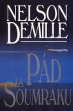 Pád za soumraku - Nelson DeMille