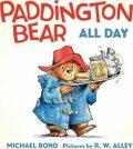 Paddington Bear All Day - Board book - Michael Bond
