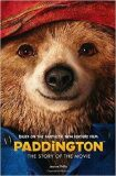 Paddington The Story of the Movie - Michael Bond