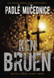 Padlé mučednice - Ken Bruen
