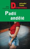 Padlí andělé - Věra Fojtová