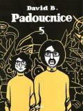Padoucnice 5 - David B.