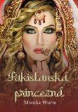 Pakistanská princezná - Monika Wurmová