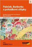 Paleček, Barborka a pohádkové střípky - Lucie Víchová, ...