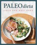 Paleo dieta - Jídlo pro naší dobu - Green Daniel