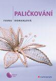 Paličkování - Ivana Domanjová