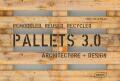 Pallets 3.0. Remodeled, Reused, Recycled - Chris van Uffelen